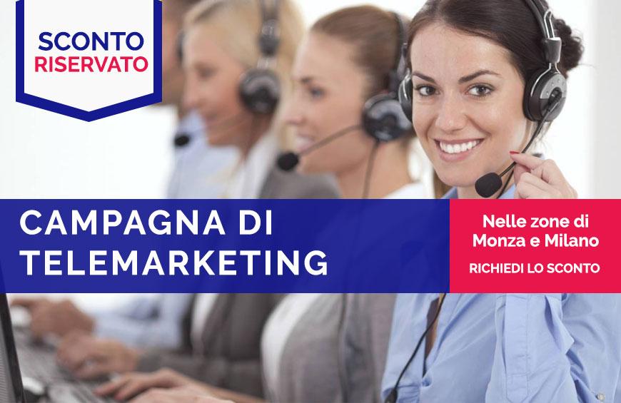 Campagna di Telemarketing Monza e Milano